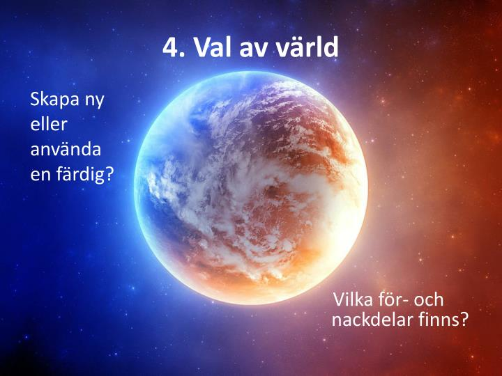 4. Val av värld