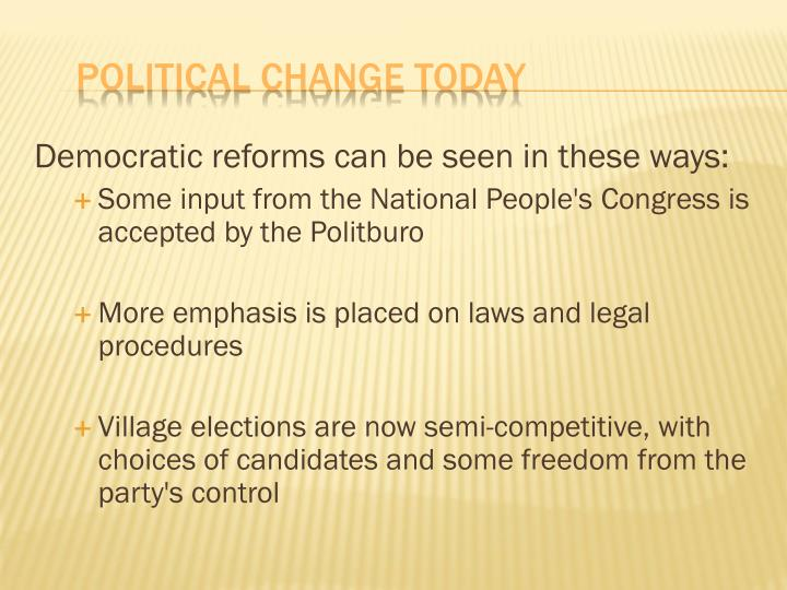 Democratic reforms can be seen in these ways: