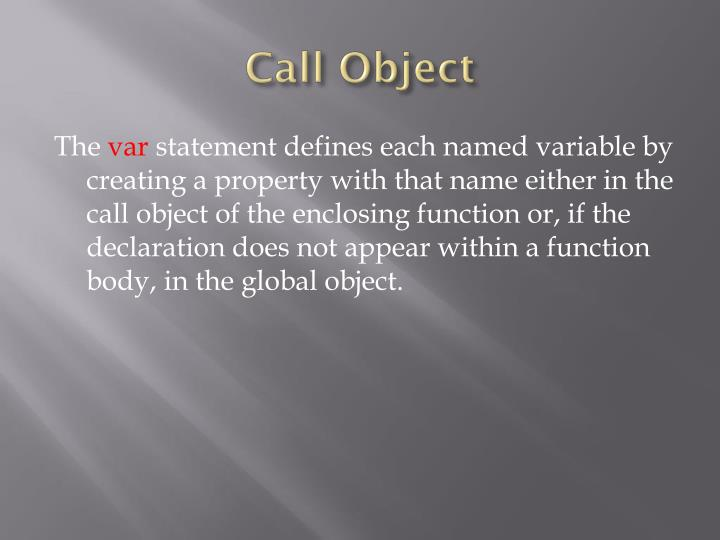 Call Object