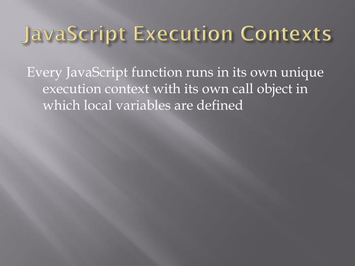 JavaScript Execution Contexts