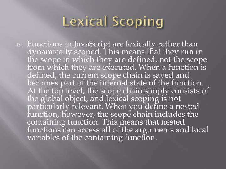 Lexical Scoping