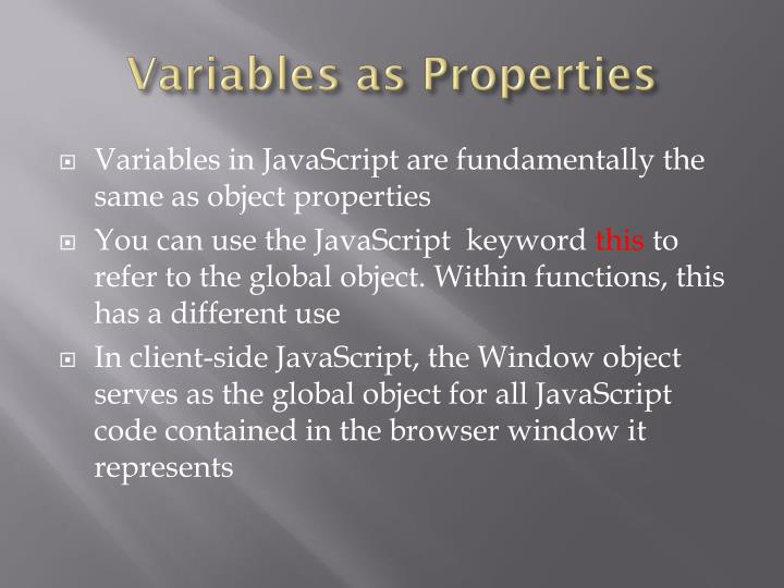 Variables as Properties