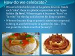 how do we celebrate