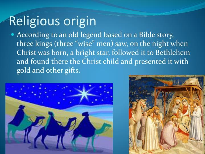Religious origin