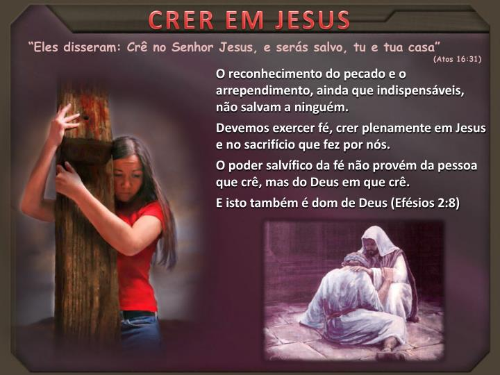 CRER EM JESUS