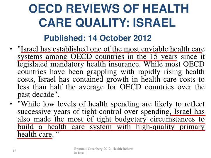 OECD REVIEWS OF HEALTH CARE QUALITY: ISRAEL