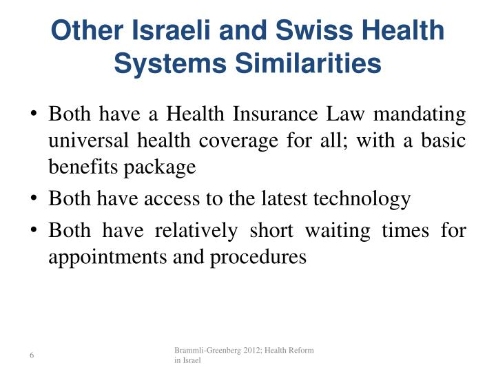 Other Israeli and Swiss Health Systems Similarities