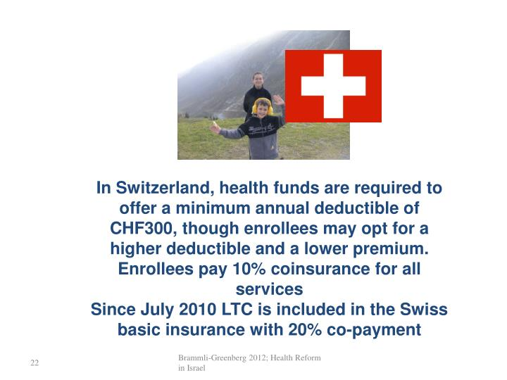 In Switzerland, health