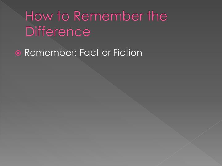 How to remember the difference