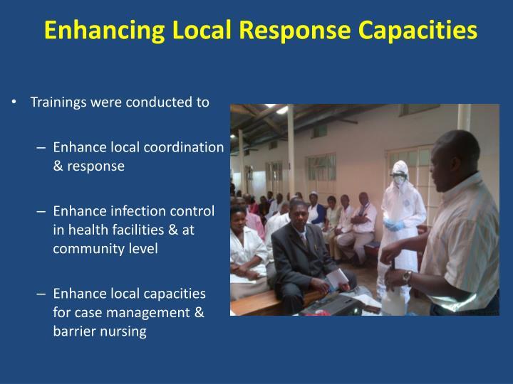 Enhancing Local Response Capacities