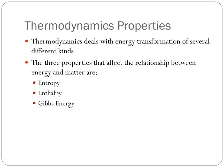 Thermodynamics properties