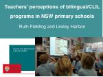 teachers perceptions of bilingual clil programs in nsw primary schools