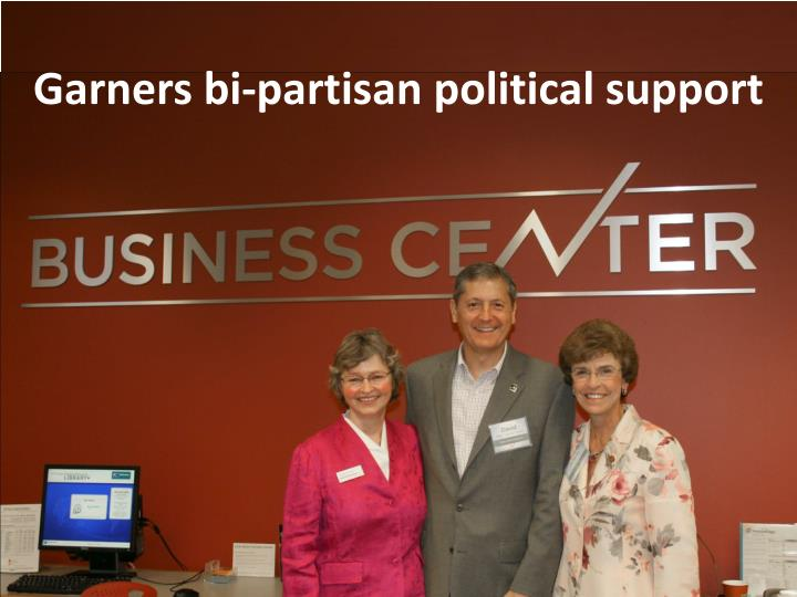 Garners bi-partisan political support