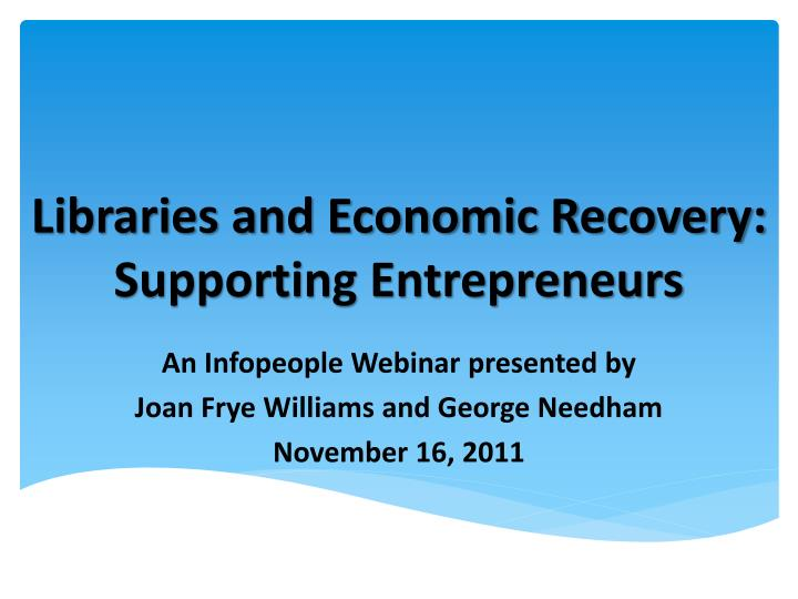 Libraries and economic recovery supporting entrepreneurs