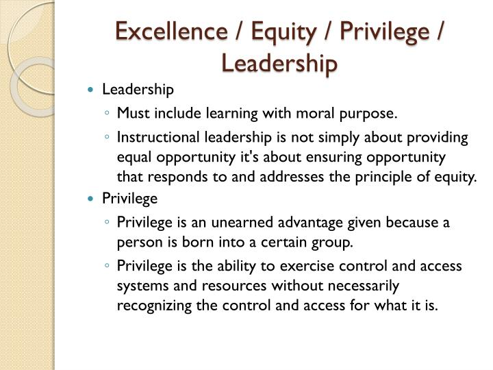 Excellence / Equity / Privilege / Leadership