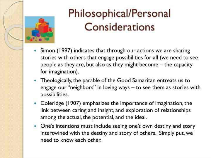 Philosophical/Personal Considerations