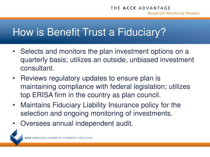 How is Benefit Trust a Fiduciary?