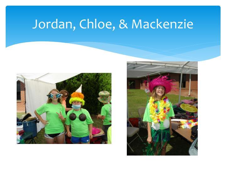 Jordan, Chloe, & Mackenzie