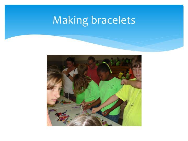 Making bracelets