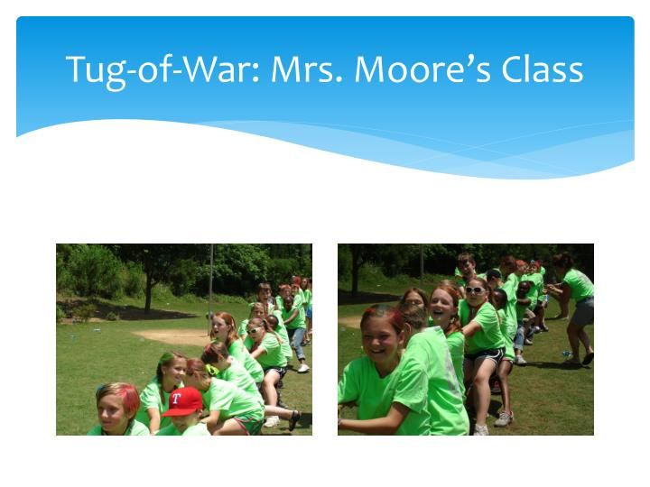 Tug-of-War: Mrs. Moore's Class