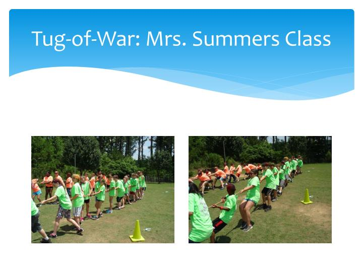 Tug-of-War: Mrs. Summers Class