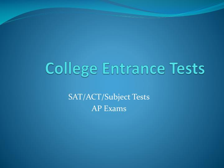College entrance tests