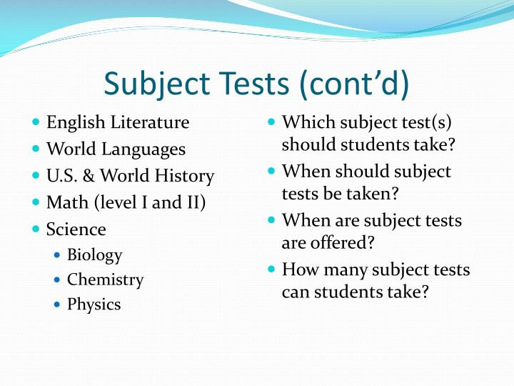 Subject Tests (cont'd)