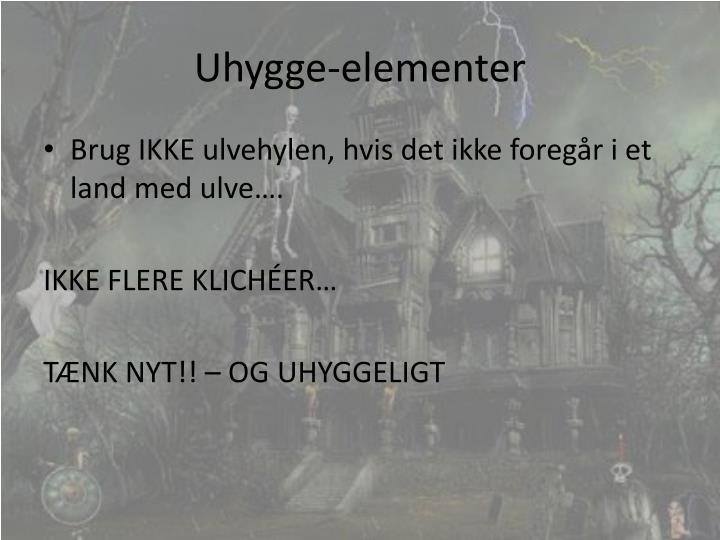 Uhygge-elementer