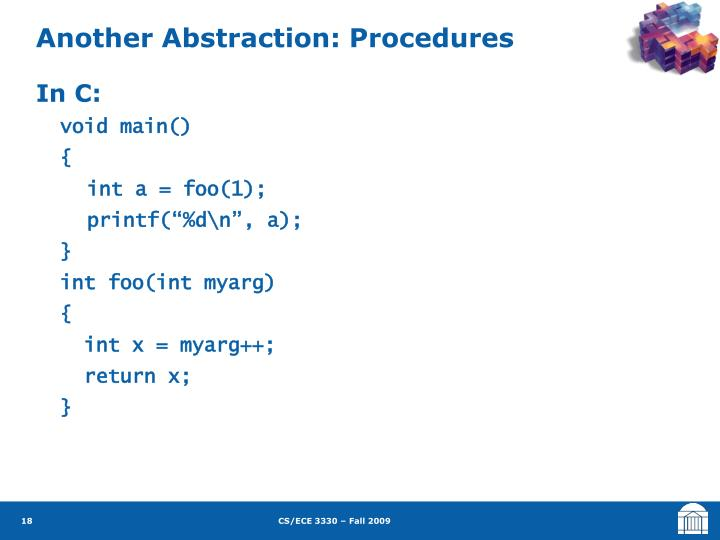 Another Abstraction: Procedures