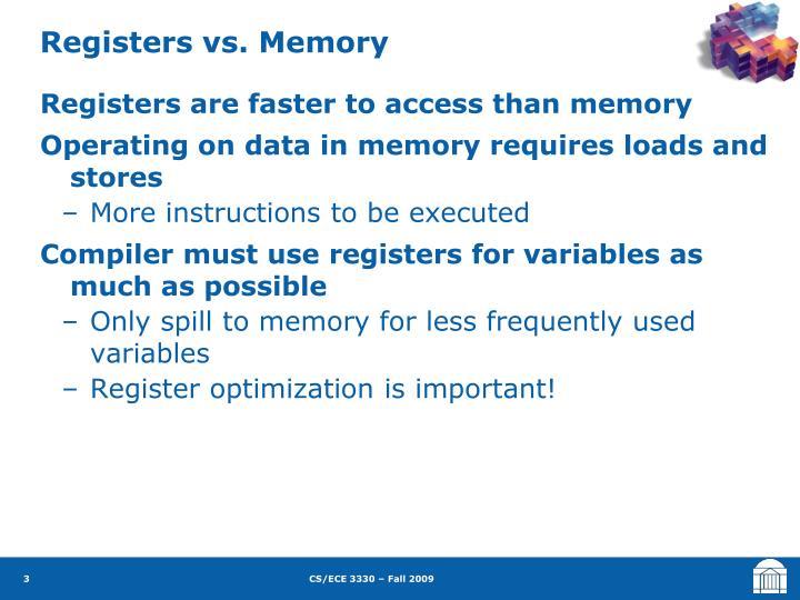 Registers vs. Memory