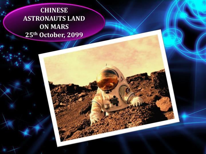CHINESE ASTRONAUTS LAND ON MARS