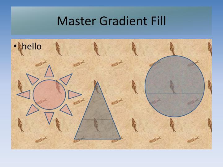 Master Gradient Fill