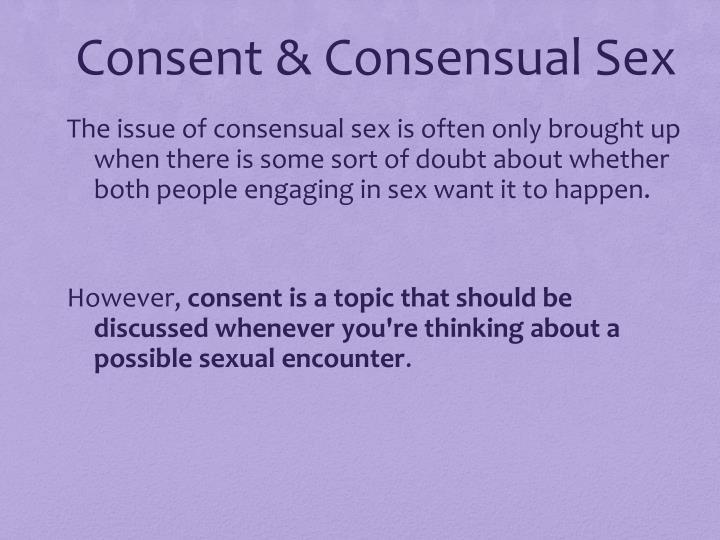 Consent & Consensual Sex