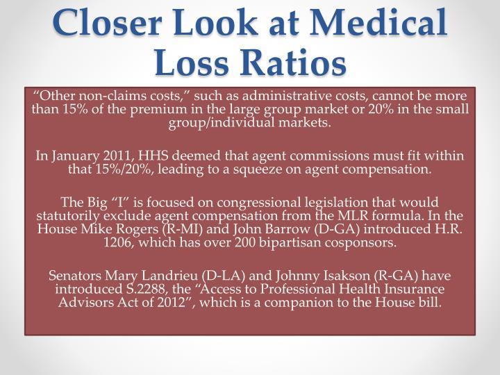 Closer Look at Medical Loss Ratios