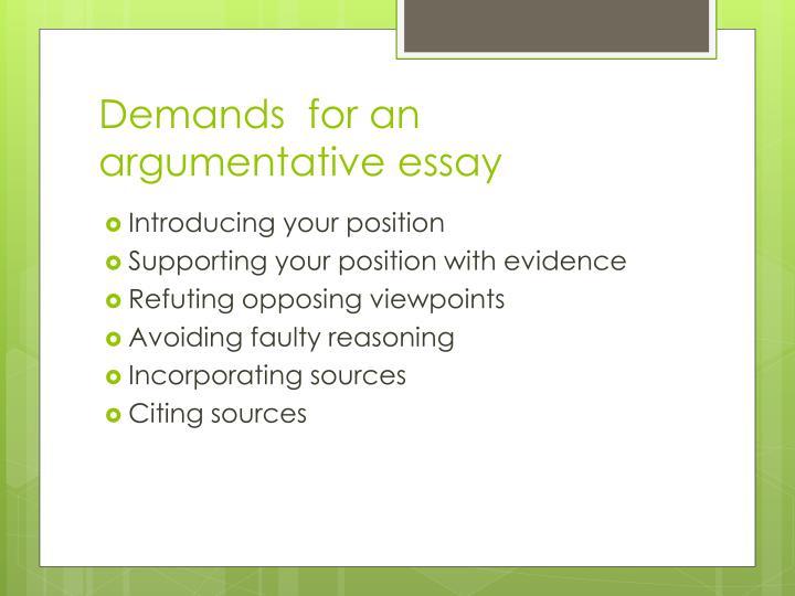 Demands  for an argumentative essay
