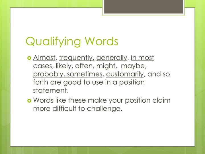 Qualifying Words