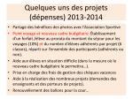 quelques uns des projets d penses 2013 2014