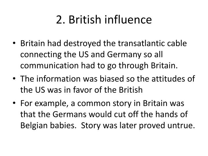 2. British influence