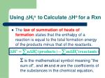 using d h f o to c alculate d h o for a r xn