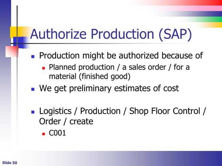 Authorize Production (SAP)