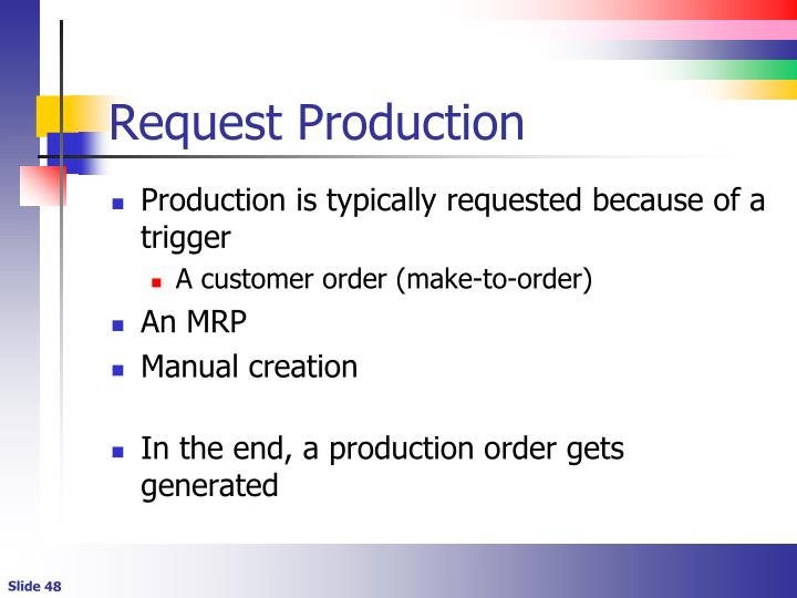 Request Production