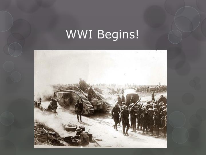 WWI Begins!