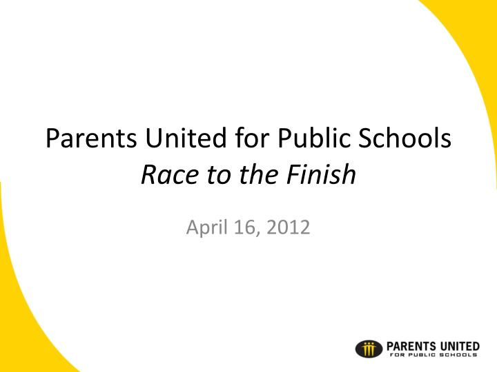 Parents united for public schools race to the finish