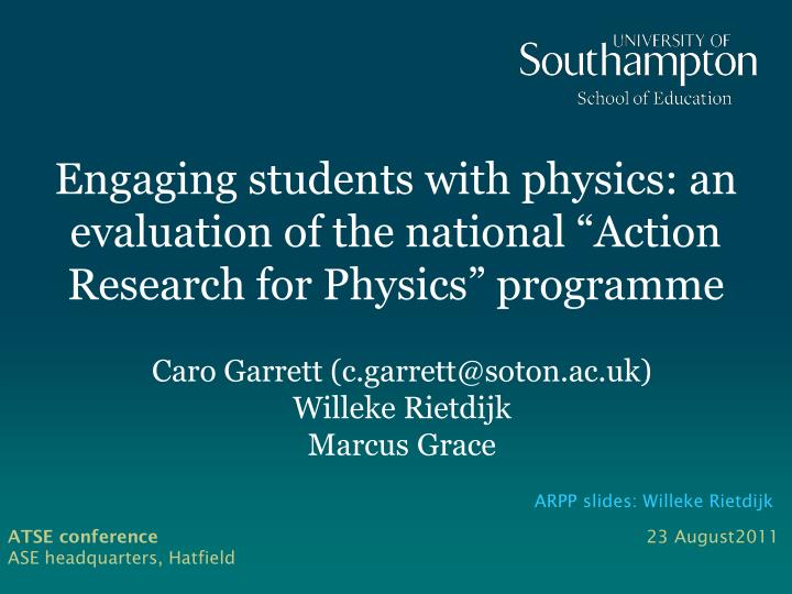 Engaging students with physics an evaluation of the national action research for physics programme