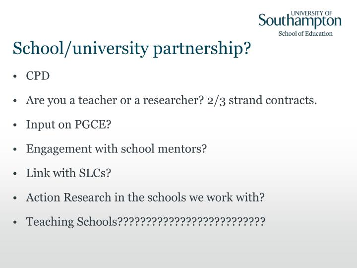 School/university partnership?