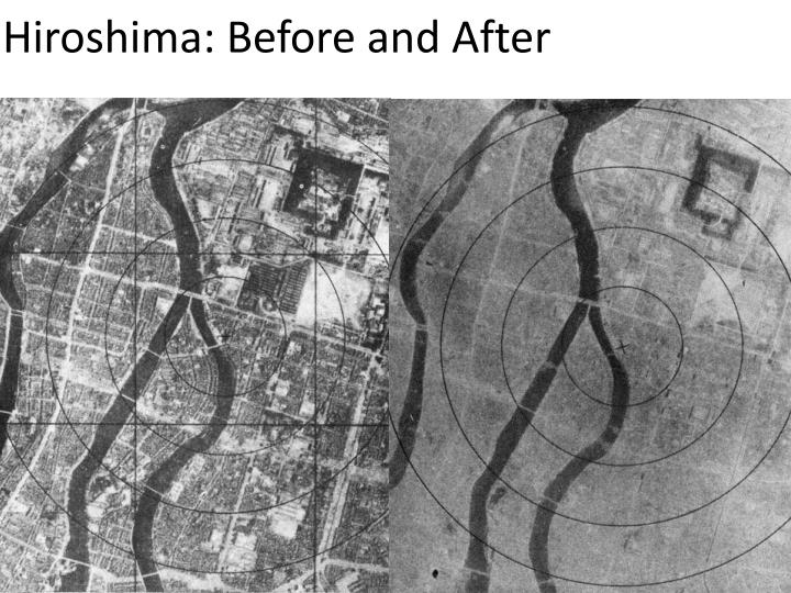 Hiroshima: Before and After