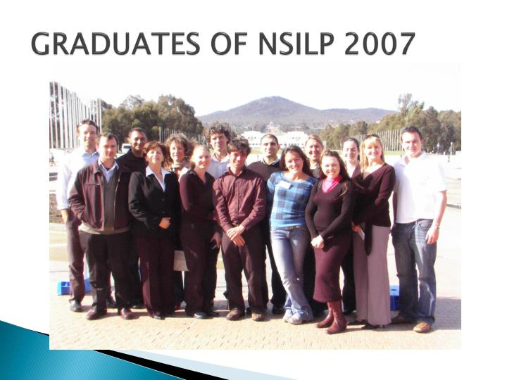 GRADUATES OF NSILP 2007