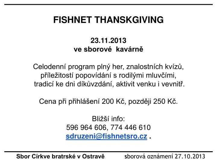 FISHNET THANSKGIVING