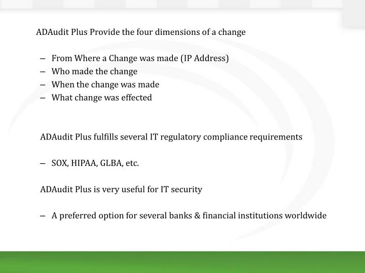 ADAudit Plus Provide the four dimensions of a change