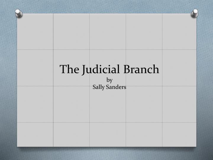 The Judicial